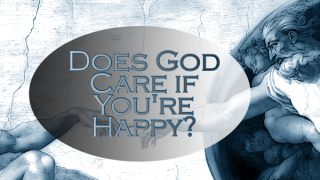 Does God Care If You're Happy? THEME small